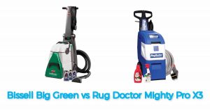 Bissell Big Green vs Rug Doctor - Which One Is Best?