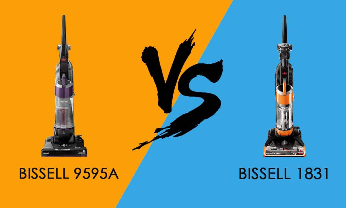 Bissell 1831 vs 9595A - Which One Is Better?