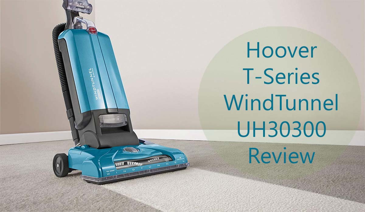 Hoover UH30300 T-Series WindTunnel Bagged Upright Vacuum Review 1