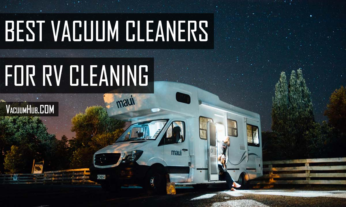 Best Rated RV Vacuum Cleaners