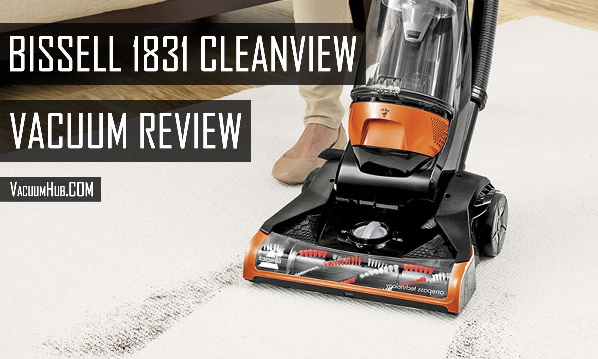 Bissell 1831 Review - Best Bagless Upright Vacuum Cleaner?