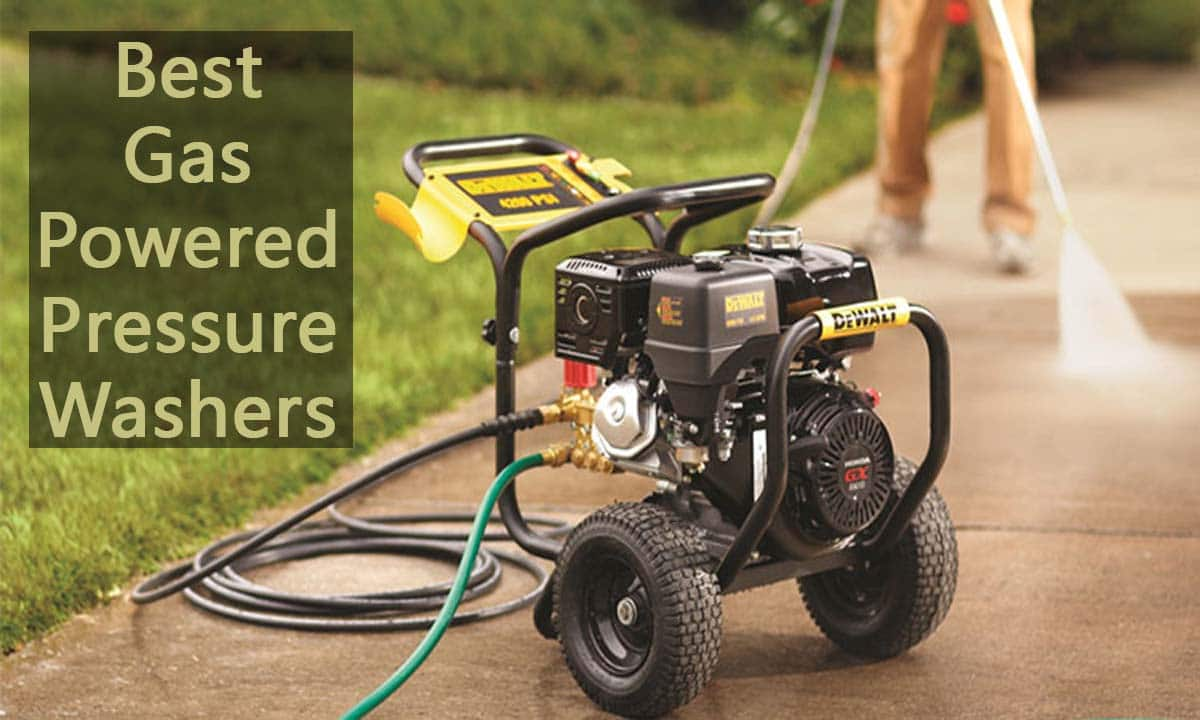 Best Gas Powered Pressure Washers Reviewed